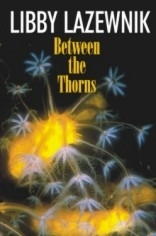 Between the Thorns