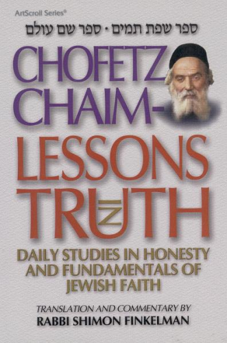 Chofetz Chaim: Lessons in Truth