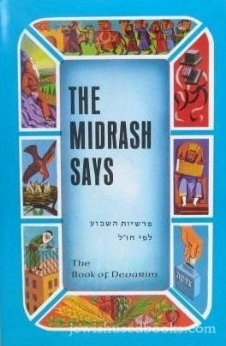 The Midrash Says 5: Book of Devarim
