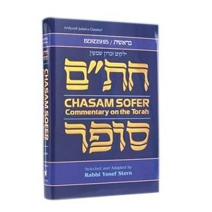Chasam Sofer on the Torah: Bereishis