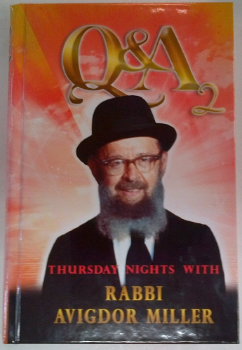 Q&A Thursday Nights with Rabbi Avigdor Miller 2