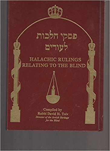 Halachic Rulings Relating to the Blind